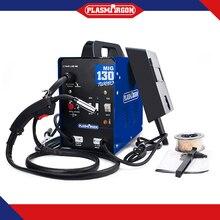 MIG130 Mig Mag Welding Machine 110V/220V Dual Voltage Gasless Automatic Wire Feeding Welders 130Amp Flux Core Welder