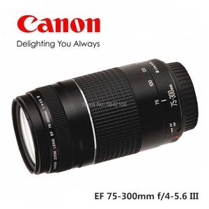 Объектив для камеры Canon EF 75-300 мм F/4-5.6 III, телеобъектив для 1300D 650D 600D 700D 77D 800D 60D 70D 80D 200D 7D T6 T3i T5i
