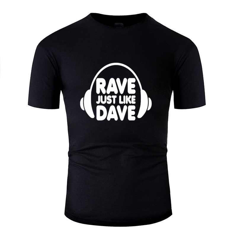 Stwórz Unisex Rave tak jak Dave t-shirt męski chłopięcy t-shirt z okrągłym kołnierzykiem Streetwear Oversize S-5xl Hip-Hop