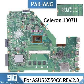 REV:2.0 For ASUS X550CC SR0N9 Celeron 1007U  With 2G RAM Mainboard Laptop motherboard DDR3 tested OK