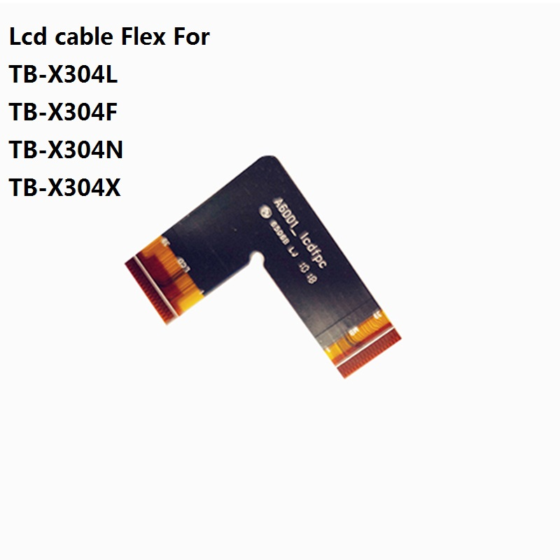 A6001_LCDFPC_V1.0 Lcd Cable Power Button Cable Motherboard Cable For Lenovo Tab 4 TB-X304L TB-X304F TB-X304N TB-X304X TB-X304