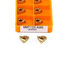 10pcs MMT11IR AG55 AG60 MMT11ER AG55 AG60 US735 UE6020 VP15TF Carbide Insert Thread Turning Tool CNC Lathe Tools Threading Blade