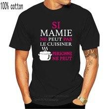 Koszulka femme Si mamie ne peut pas le cuisiner osobowość ne peut SMLXL2XL