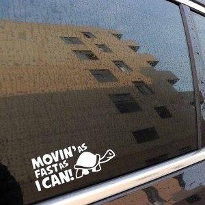 """Image 3 - Стикер для автомобиля, 14,8 см * 6 см, """"движется так быстро, как я могу"""", забавные светоотражающие наклейки на автомобиль, стикер s, Стайлинг автомобиля с черным, серебристым, в комплекте с C8 0151"""