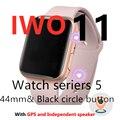 IWO 11 Astuto Della Vigilanza di Bluetooth 1:1 Serie 5 GPS Inteligente Pulseira SmartWatch Android per IOS Aggiornamento IWO 10 9 8 7 6 5