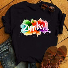 Funny Graphic Printed Tshirt Vogue Love Zumba Dance Print Black T Shirt Women Clothes Femme Harajuku Shirt Hip Hop T-shirts