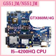 N551JM I5 4200HQ CPU GTX860M/4G Cho ASUS ROG G551JM G551JW G551JK N551JK N551JW Laptop Mainboard Thử Nghiệm Năm 100% OK