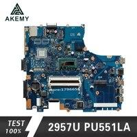 Akemy PU551LA 노트북 마더 보드 For Asus PRO551L PU551L PU551LA PU551LA 테스트 메인 보드 rev 2.0 2957U