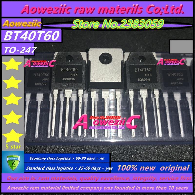 Image 2 - Aoweziic 2019 + 100 ٪ جديد الأصلي BT40T60 BT40T60ANF TO 247 IGBT الأنابيب لحام عادة 40V600Vالإكسسوارات وقطع الغيار البديلةالأجهزة الإلكترونية الاستهلاكية -