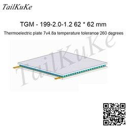 Generador termoeléctrico TGM-199-2.0-1.2 62*62MM 7V4. 8A módulo termoeléctrico de 260 grados
