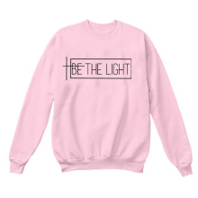 2019 Be The Light Hoodies Christian Faith Jumper Girl Art Top BE THE LIGHT Graphic Sweatshirt Funny Letter Long Sleeve Tumblr letter graphic sweatshirt
