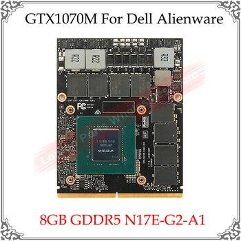 GTX1070M GTX 1070M karta graficzna do wideo 8GB GDDR5 N17E-G2-A1 dla Dell Alienware dla MSI GT70 GT80 dla HP 8760W dla Clevo P170EM