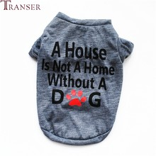 Transer A House Is Not A Home Letter Print Casual Dog Clothes Gray Red Pet T Shirt Puppy Small Dog Apparel Pet Costume 9107(China)