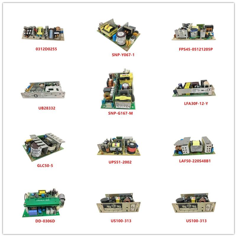0312D0255|SNP-Y067-1|FPS45-05121205P|UB28332|SNP-G167-M|LFA30F-12-Y|GLC50-5|UPS51-2002|LAF50-220S48B1|DD-0306D|US100-313 Used