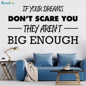 If Your Dreams Don't Scare You They Aren't Big Enough Wall Sticker Grand Goal Incentive Vinyl Art Murals Vinyl Art Murals YT3054