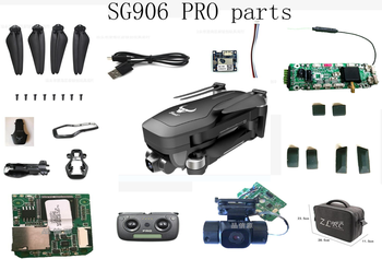 SG906PRO SG906PRO2 x7pro Drone Quadcopter Spare Parts motor arm set blades body shell GPS module Receiving board camera control image