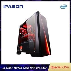 IPASON gaming PC Intel i5 8400 upgrade 9400F/GT740 LOL Gaming/büro desktops Internet montiert computer vollen satz maschine