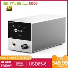 SMSL M500 DAC ヘッドフォンアンプ MQA ES9038PRO ES9311 XMOS XU 216 32bit 768 125khz DSD512 高解像度オーディオ Dac アンプ、事前注文
