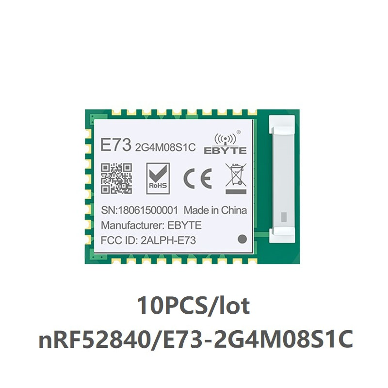 10pc/lot E73-2G4M08S1C Nordic NRF52840 Module 2.4GHz Long Distance / Range I/O Bluetooth 5 Ble 5.0 Nrf52 Transmitter Recieever