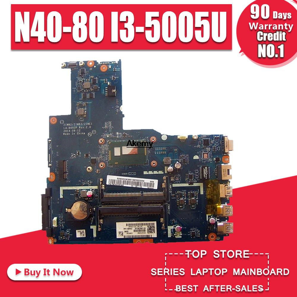 ZIWB2/ZIWB3/ZIWE1 LA-B092P For Lenovo B40-70 N40-70 B40-80 N40-80 Notebook Motherboard I3-5005U CPU DDR3 100% Test Work