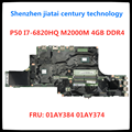 FRU:01AY384 01AY374 Motherboard For Lenovo ThikPad P50 Notebook motherboard I7-6820HQ Processor Test all Functions 100%