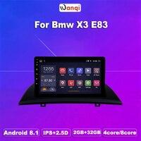 2G RAM 32G ROM Android 8.1 For BMW X3 E83 2.0i 2.5i 2.5si 3.0i 3.0si 2.0d 3.0d 2004 2012 Multimedia Stereo Car DVD Player Navi
