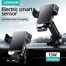 Joyroom 자동차 전화 충전기 스탠드 15W 무선 충전 마운트 아이폰 삼성 모바일 폰 충전 홀더 자동 공기 배출구 지원