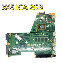X451CA Papan Utama Rev: 2.0 1007 CPU 2GB untuk ASUS X451C F451 F451C Motherboard Laptop X451CA Mainboard Test 100% OK(China)