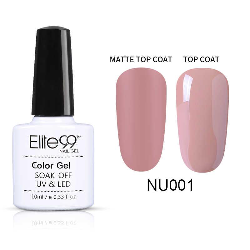 Elite99 10ml Nude Color esmalte de uñas de Gel UV superior mate abrigo híbrido uñas Gellak DIY Gel para decoración de uñas laca Gel UV barniz