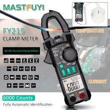 Mastfuyi-FY219 pince numérique à courant alternatif DC, haute précision, multimètre True RMS, gamme automatique, condensateur VFC, universel NVC
