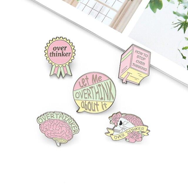 Overthinker Enamel Pin Custom Overthinking Award Brain Skull Book Brooches Bag Lapel Pin Cartoon Badge Jewelry Gift for Friends 6
