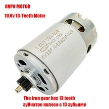 صيانة ONPO 13 الأسنان KV3SFN 8520SF WR 1607022628 المحرك لاستبدال Bosch GSR10.8 2 LI الحفر الكهربائية