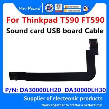 Nueva computadora portátil Original tablero de tarjeta de sonido USB de Cable para Lenovo Thinkpad T590 FT590 USB Cable FPC DA30000LH20 DA30000LH30