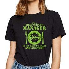 Tops T Shirt Women restaurant manager Funny White Short Female Tshirt