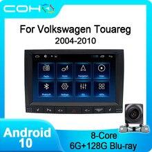 COHO For Volkswagen Touareg 2004-2010 Gps Autoradio Car Multimedia Player Android 10.0 Octa Core 6+128G