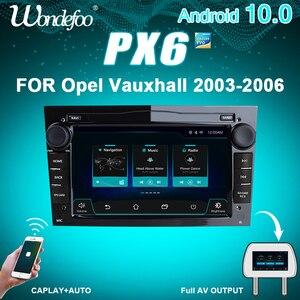 PX6 2 DIN Android 10 car radio For Opel Vauxhall Astra H G J Vectra Antara Zafira Corsa Vivaro Meriva Veda car stereo auto audio