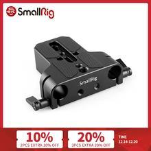 Smallrig Dslr Camera Plaat Universele Basisplaat Met Dual 15Mm Rod Klem Voor Sony FS7/ A7 Serieso Voor Follow focus 1674