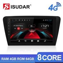 Isudar H53 4G Android Car Multimedia 1 Din Auto Radio For Skoda/Octavia 2014- GPS 8 Core RAM 4GB ROM 64GB 1080P Camera DVR DSP