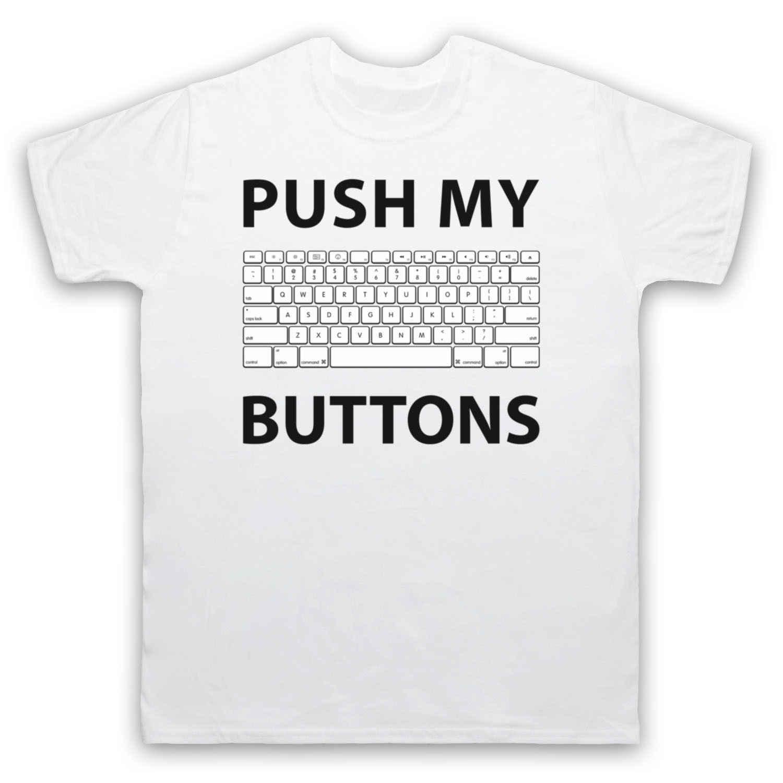 Забавная Мужская и женская футболка с надписью PUSH MY BUTTONS COMPUTER GEEK KEYBOARD из 100% хлопка