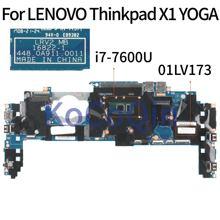 KoCoQin laptop Motherboard Für LENOVO Thinkpad X1 YOGA Core SR33Z i7-7600U 16GB Ram Mainboard 16822-1 01LV173 GETESTET