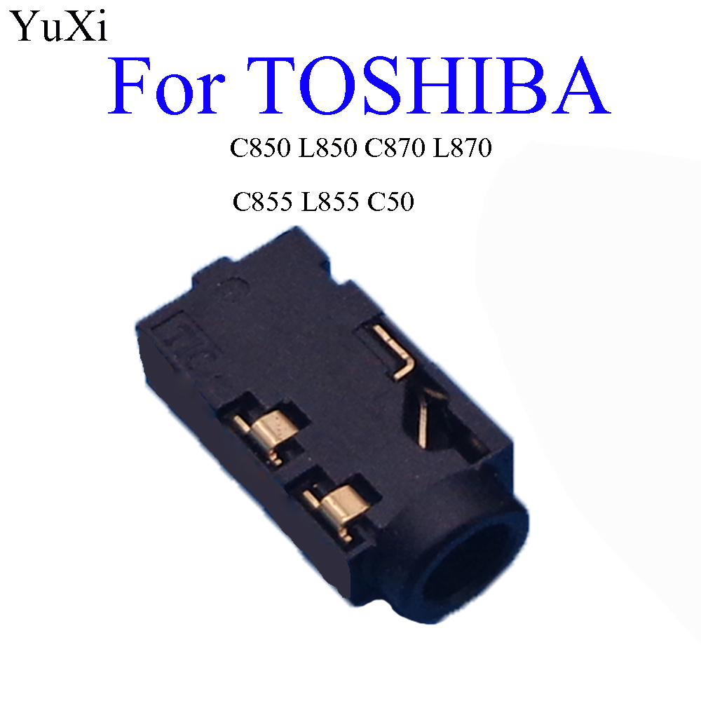 YuXi 3.5 Audio Jack Connector For Toshiba C850 L850 C870 L870 C855 L855 L875 C50 MIC Socket Headphone Female Port