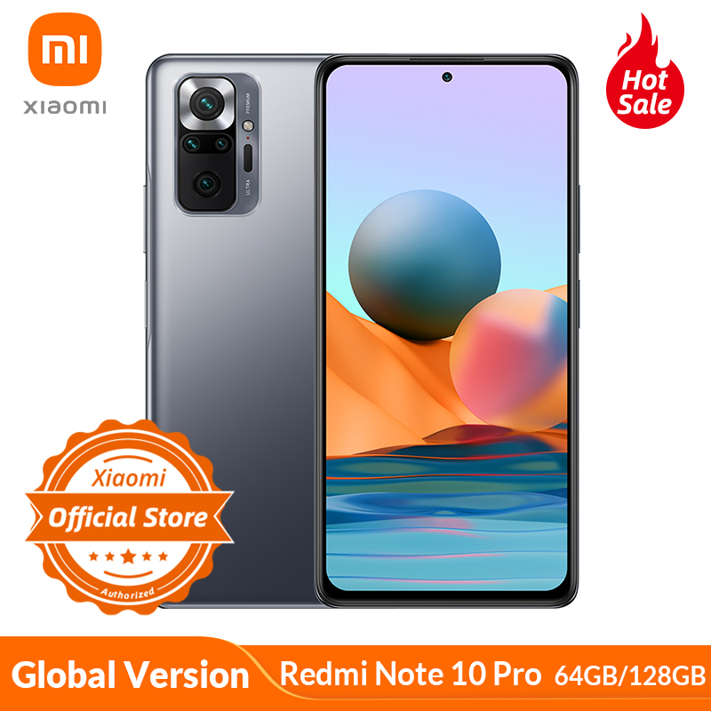 Глобальная версия смартфона Xiaomi Redmi Note 10 Pro 64 Гб/128 ГБ 120 Гц AMOLED дисплей 108MP камера Snapdragon 732G 5020mAh 33W NFC
