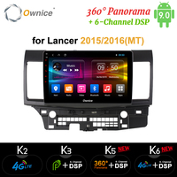 Ownice 10.1 Android 9.0 360 Panorama DSP 8core k3 k5 k6 Car DVD for MITSUBISHI LANCER X 2016 2016 64G ROM 4G RAM 4G LTE SPDIF