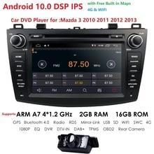 IPS DSP Android 10 çift 2 Din araç DVD oynatıcı oynatıcı GPS navigasyon multimedya oynatıcı Mazda 3 Axela 2010 2012 için ile DAB + tpms
