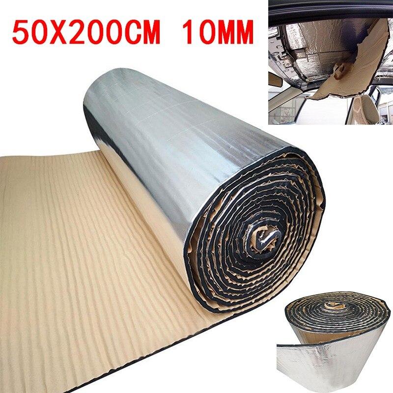 50x200cm 10mm Car Sound Deadener Mat Noise Bonnet Insulation Deadening Hood Engine Firewall Heat Aluminum Foam Sticker