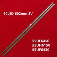 Pcs Novo Kit 2 20PCS 60LED 602 milímetros tira conduzida luz de fundo para LG 55UF6450 55UH6150 55UF6430 6916L2318A 6916L2319A 6922L-0159A LC550EGE