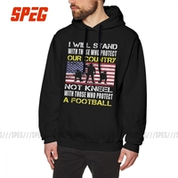 The Flag Not Kneel With Football Player Man Hooded Sweatshirt Cotton American Flag Stand For The Flag I Don't Kneel Hoodie Shirt
