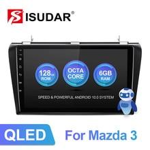 ISUDAR V72 QLED Android 10 Radio samochodowe dla mazdy 3 2004 2005 2006-2009 GPS samochód z nawigacją Multimedia 8 rdzeń RAM 6G DVR 4G nr 2din