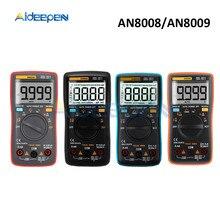 цена на AN8008 AN8009 Auto Range Digital Multimeter 9999 counts With Backlight AC/DC Ammeter Voltmeter Ohm Transistor Tester Multi Meter