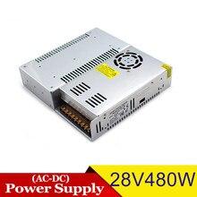 DC Netzteil 28V 17,1 A 480W Fahrer Transformator 220V 110V AC Zu DC28V SMPS Für LED Beleuchtung Monitor CCTV Maschinen Ausrüstung